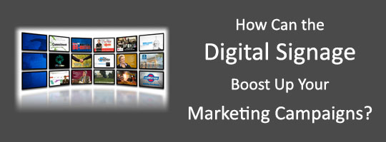 how-can-digital-signage-boost-up-marketing-campaigns