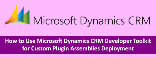 microsoft-dynamics-crm-developer-toolkit-custom-plugin