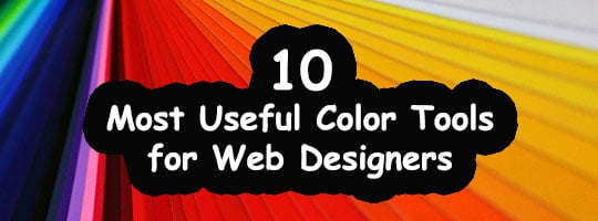 10 Most Useful Color Tools for Web Designers
