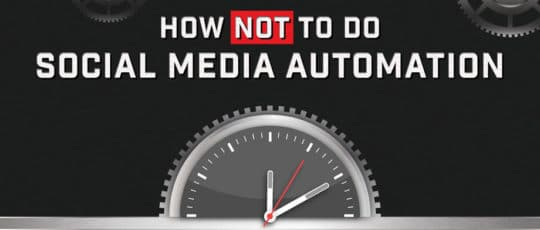 How NOT to do Social Media Automation - Featured