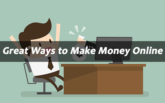 30 Great Ways to Make Money Online – Free, Easy and Fast