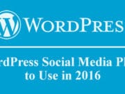 5 WordPress Social Media Plugins to Use in 2016