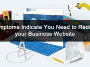 7 Symptoms Indicate you Need to Redesign your Business Website