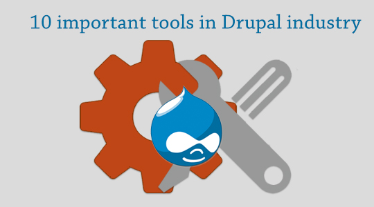 10 Tools Everyone in the Drupal Industry should be Using