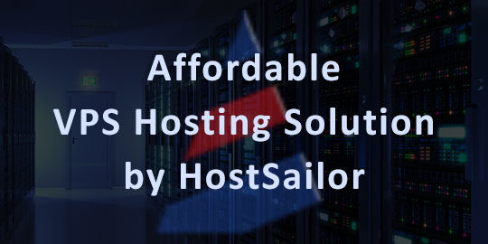 Affordable VPS Hosting Solution by HostSailor