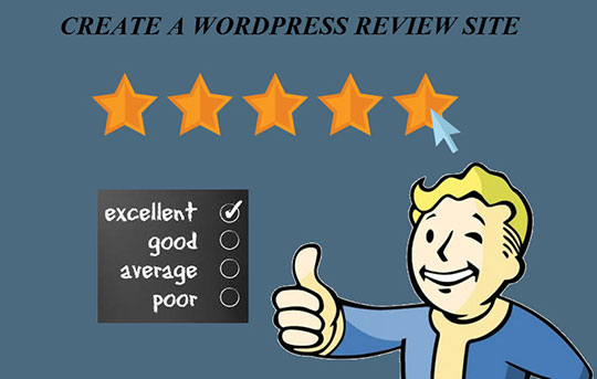 A Definitive Guide to Creating a WordPress Review Site