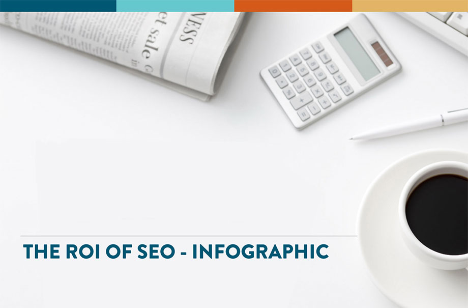 What is the Return On Investment - ROI of SEO? (Infographic) Featured