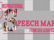 15 Inspirational Speech Marks from SEO Leaders