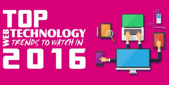 Top Web Technology Trends to Watch in 2016 (Infographic) - Featured