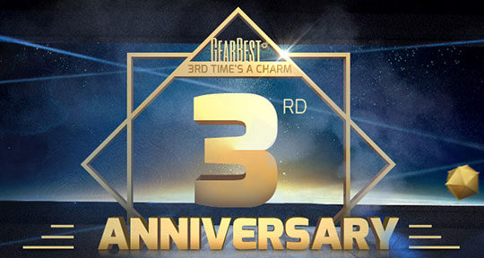 Mega Deals on GearBest's 3rd Anniversary Celebration - From March 9 to March 29