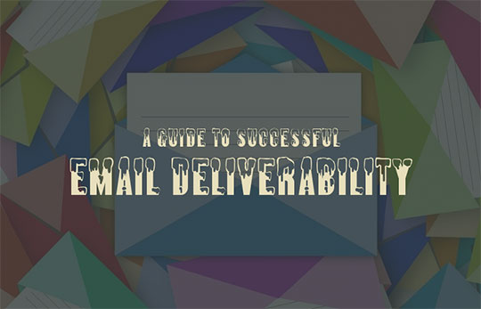A Guide to Successful Email Deliverability