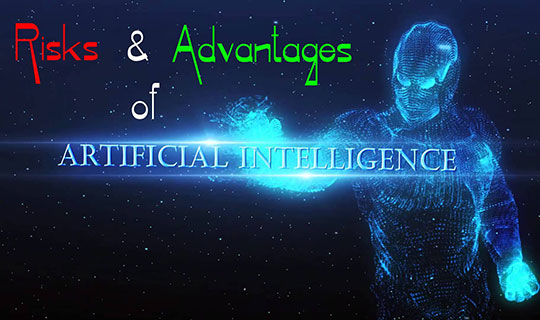 Risks and Advantages Associated With Artificial Intelligence (AI)