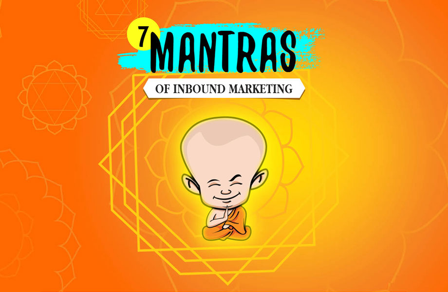 7 Mantras of Inbound Marketing (Infographic)