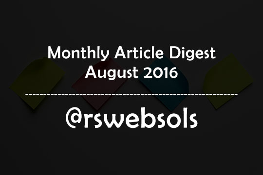 Monthly Article Digest - August 2016 - RS Web Solutions