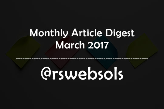 Monthly Article Digest - March 2017 - RS Web Solutions