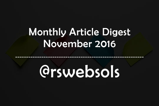 Monthly Article Digest - November 2016 - RS Web Solutions