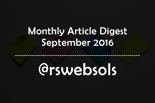 Monthly Article Digest - September 2016 - RS Web Solutions