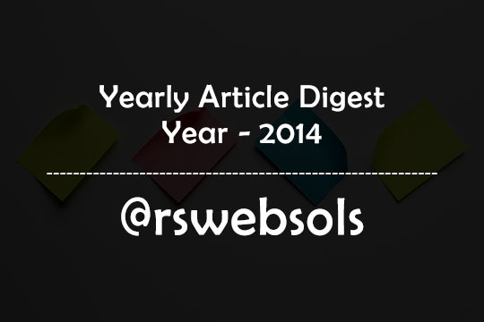Yearly Article Digest - Year 2014 - RS Web Solutions