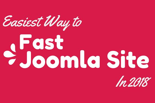 Fast Easy Way to Speed Up Joomla Website 2018