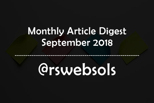 Monthly Article Digest - September 2018 - RS Web Solutions