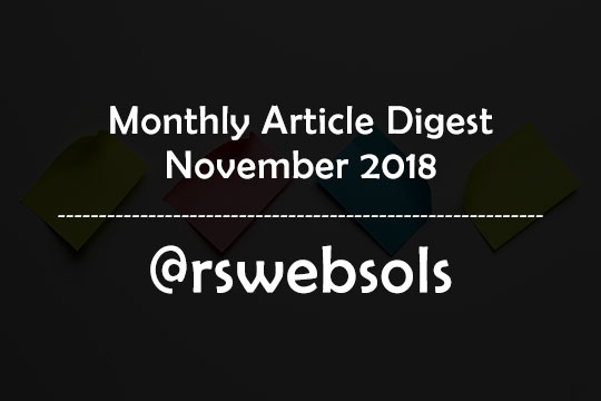 Monthly Article Digest - November 2018 - RS Web Solutions