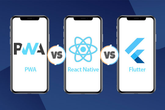 PWA vs React Native vs Flutter - Battle of Trending Mobile App Frameworks