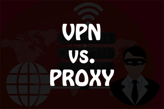 VPN vs Proxy Server