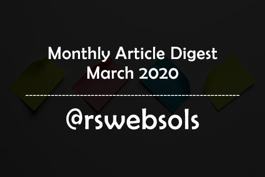 Monthly Article Digest - March 2020 - RS Web Solutions