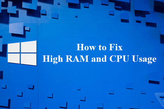 fix-high-ram-cpu-usage-windows-10