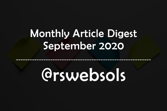 Monthly Article Digest - September 2020 - RS Web Solutions