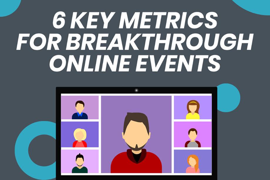 6-Key-Metrics-for-Breakthrough-Online-Events-Infographic